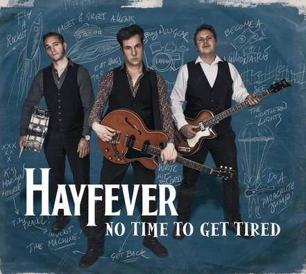 Hayfever - No Time To Get Tired